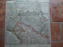 CARTE GEOGRAPHIQUE SERBIE MONTENEGRO 1909  FORMAT 65 X 61 CM - Mapas Geográficas