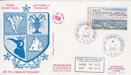 Kerguelen, FDC Du N° 247 (base De Kerguelen) Obl. Le 1/1/99 - Lettres & Documents