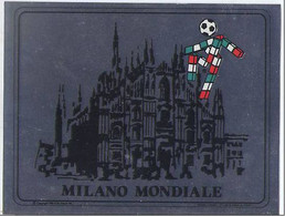 MILANO CARTOLINA ADESIVA MONDIALI ITALIA '90 - Milano (Milan)