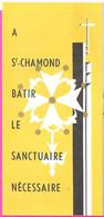 Dépliant 4 Volets + Carte Postale Batir Le Sanctuaire Eglise Réformée De St Chamond Loire Temple Protestant Appel à Dons - Godsdienst & Esoterisme
