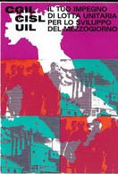9-CGIL-CISL-UIL-IL TUO IMPEGNO DI LOTTA UNITARIA PER LO SVILUPPO DEL MEZZOGIRNO(1971) - Labor Unions