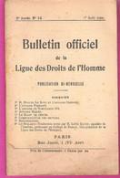 Bulletin Officiel De La Ligue Des Droits De L'Homme N°14 Aout 1902  Affaire Dreyfus, Affaire Prenant, Torpilleur 174 - Politique