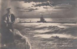 4679) SEEMANNSLOS - MATROSE - U- BOOT U. Frau - Mach Euch Bereits, Wir Gehen Schlafen Am Grunde Des Meeres 1919 !! - Submarines