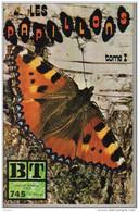 Bibliothèque De Travail N° 745 -Les Papillons Tome I -Célestin Freinet -Pédagogie Freinet - Autres