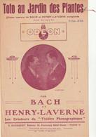 (MAI) BACH & HENRY LAVERNE ,  Toto Au Jardin Des Plantes ,  Scène Comique - Spartiti