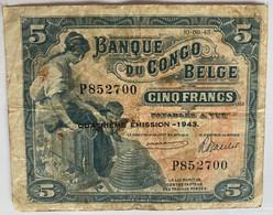Congo Belge, Billet De 5 Francs, 1943 - República Democrática Del Congo & Zaire
