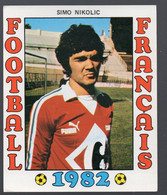 FOOTBALL FRANCAIS 1982 : SIMO NIKOLIC  (Lyon)  (PPP28799C) - Sports