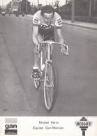 CPA - Michel Périn - Groupe Sportif Gan Mercier - Cyclisme