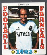 FOOTBALL FRANCAIS 1982 : CLAUDE PAPI (Bastia)   (PPP28800B) - Sports