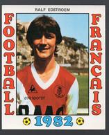 FOOTBALL FRANCAIS 1982 :RALF EDSTROEM  (Monaco) (PPP28801A) - Sports