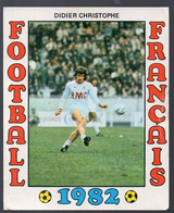 FOOTBALL FRANCAIS 1982 :DIDIER CHRISTOPHE  (Monaco) (PPP28801B) - Sports