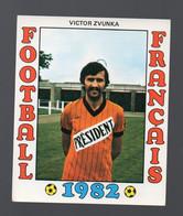 FOOTBALL FRANCAIS 1982 :VICTOR ZVUNKA  (Laval)  (PPP28801E) - Sports