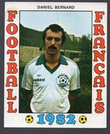 FOOTBALL FRANCAIS 1982 : DANIEL BERNARD (Brest)  (PPP28801F) - Sports