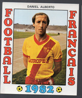 FOOTBALL FRANCAIS 1982 : DANIEL ALBERTO (Lens) (PPP28801H) - Sports