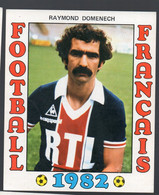 FOOTBALL FRANCAIS 1982 : RAYMOND DOMENECH (Paris SG) (PPP28801J) - Sports
