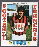 FOOTBALL FRANCAIS 1982 : CARLOS CURBELO  (Nice)  (PPP28801M) - Sports