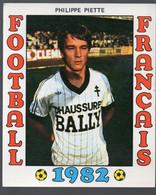 FOOTBALL FRANCAIS 1982 : PHILIPPE PIETTE (Metz)   (PPP28801R) - Sports