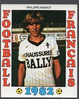 FOOTBALL FRANCAIS 1982 : PHILIPPE  MAHUT (Metz)   (PPP28801S) - Sports