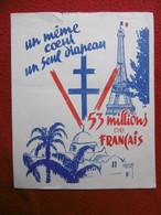 TRACT PROPAGANDE ALGERIE UN MEME COEUR UN SEUL DRAPEAU 53 MILLIONS DE FRANCAIS 22.3 X 18 Cm - Historische Dokumente