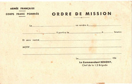 39/45 . CORPS FRANC POMMIES . ORDRE MISSION VIERGE - Documents