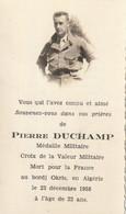 Faire-part De Décès De Pierre DUCHAMP, Mort Pour La France En Algérie, Le 23 Déc. 1958 à 22 Ans. - Esquela