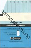 Schweiz - Zürich - Verkehrsbetriebe Zürich - Einzelfahrkarte - Langstrecke - VBZ Züri-Linie 1988 - Nicht Entwertet - Europe