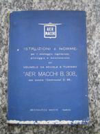 Manuale D'istruzioni E Norme Aereo Aermacchi MB 308 - Manuali