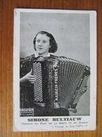 CPSM - SIMONE BULTIAUW - ACCORDEON - Au Dos : Nuit De L'U.S.L. 18 Mars 1939 - Artistes