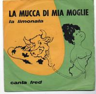 """Fred E Il Suo Complesso (anni 60)   """"La Limonata  -- La Mucca Di Mia Moglie"""" - Altri - Musica Italiana"""