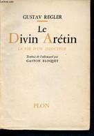 Le Divin Arétin - La Vie D'un Seducteur - Regler Gustav - 1958 - Unclassified