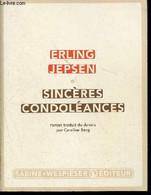 Sincères Condoléances - Jepsen Erling - 2011 - Unclassified
