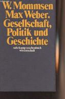 """Max Weber. Gesellschaft, Politik Und Geschichte - """"Suhrkamp Taschenbuch Wissenschaft"""" N°53 - Mommsen Wolfgang - 1974 - Other"""