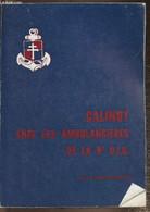 Calinot Chez Les Ambulancières De La 9e D.I.C. - Mme Lefort-Rouquette - 1978 - Livres Dédicacés