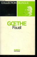 Faust, Collection Bilingue (allemand Français) - Goethe - 0 - Unclassified
