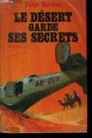 Le Désert Garde Ses Secrets - Norden Peter - 1969 - Other