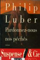 Pardonnez Nous Nos Péchés - Luber Philip - 1995 - Other