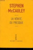La Vérité Ou Presque - McCauley Stephen - 2002 - Other