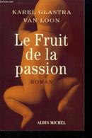 Fruit De La Passion - Glastra Karel, Loon Van - 2001 - Other