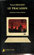 Le Tracassin - Delocktey Trevor - 1997 - Autres