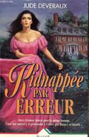 Les Dames De Virginie - Kidnappée Par Erreur - Deveraux Jude - 1994 - Autres