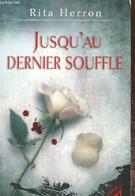 Jusqu'au Dernier Souffle - Herron Rita - 2010 - Other