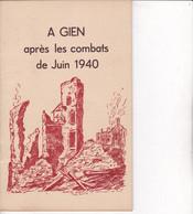 C O Cl M 3)Livre Gien 45 Après Les Combats De Juin 1940  > (couverture Cartonnée 20 Pgs  A5 /1950 ? - Französisch