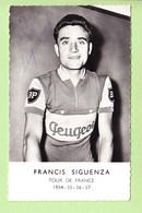 CYCLISME - Francis SIGUENZA Espagnol  - Dédicace Manuscrite - Tour De France 1954 , 55, 56 Et 57 PEUGEOT - 2 Scans - Radsport