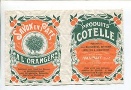 Rare étiquette Produit COTELLE Usine à Ponthierry Paris Lyon Nancy Marseille Savon En Pâte à L'oranger - Other
