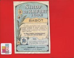 Rare Etiquette Pharmacie Pharmacien BABOT LEVIGNAC Sirop De Raifort Iodé Remplace Huile Foie De Morue - Other