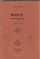 PARIS OBLITERATIONS. 1849-1876. JEAN POTHION. 1984 - France