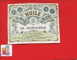 Rare Etiquette  Chartres Pharmacie Pharmacien Blanchard  Huile Foie De Morue De NORWEGE NORVEGE - Other