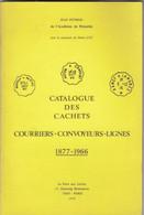 CATALOGUE DES CACHETS COURRIERS-CONVOYEURS-LIGNES. 1877-1966. JEAN POTHION. 1979 - France
