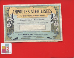 Rare Etiquette Pharmacie MIRAMONT  Pharmacien  Paul TERMES Ampoules Stérilisées Imprimerie Moderne Agen - Other