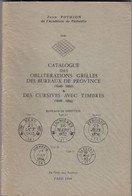 CATALOGUE DES CACHETS GRILLES. 1849-1852. JEAN POTHION. 1981 - France